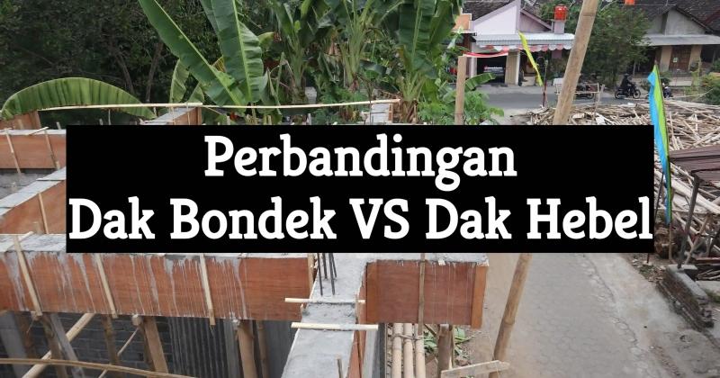 perbandingan dak bondek vs dak hebel