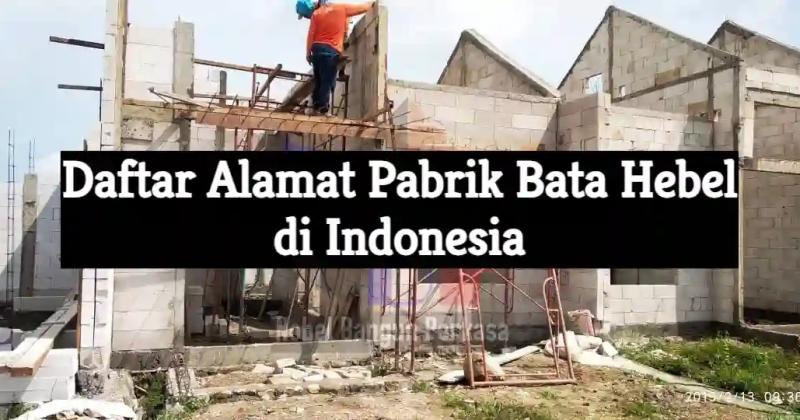 daftar alamat pabrik bata hebel di indonesia