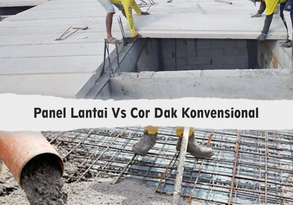 perbandingan panel lantai vs dak cor beton